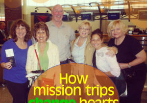 mission trips change hearts